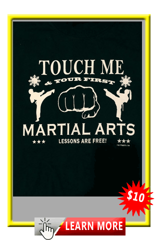 Touch Me & Your First Marial Arts Lessons Are Free! Tee